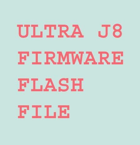ULTRA J8 firmware you can download this official site for