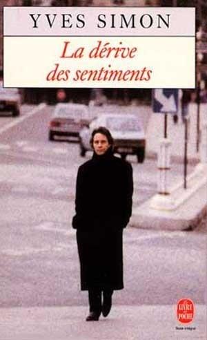 La Dérive des Sentiments - Yves Simon