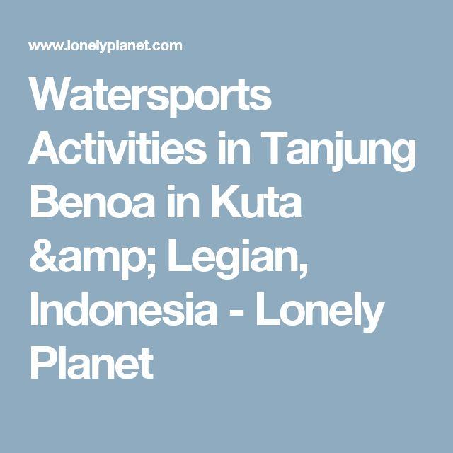 Watersports Activities in Tanjung Benoa in Kuta & Legian, Indonesia - Lonely Planet