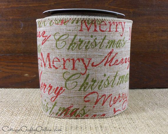 """Merry Christmas Print Wired Ribbon 4"""" wide Light Natural Heather with Red and Green Script, 10 yard roll."""