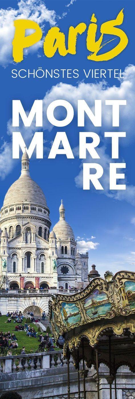 Montmartre: Paris schönstes Viertel • Tipps für einen Ausflug – Susanne Reichelt