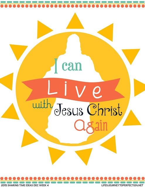 LDS Primary Sharing Time Ideas December Week 4: I can live ...