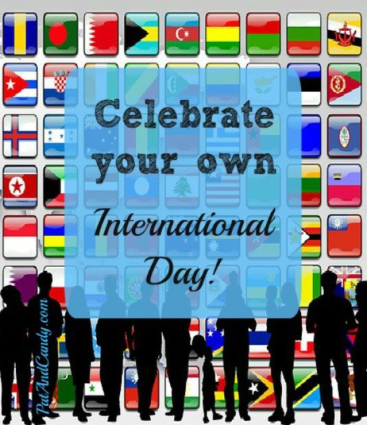 My favorite day of the school year!! Let me tell you why...and how YOU can celebrate International Day, too!
