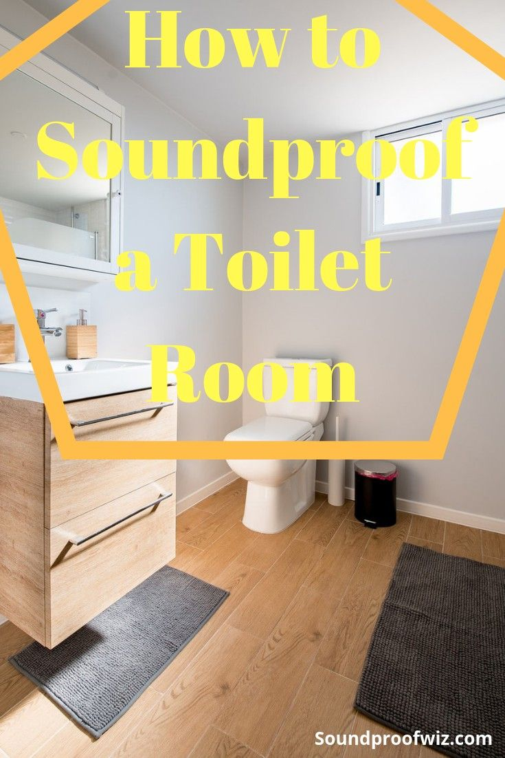 How To Soundproof A Toilet Room Sound Proofing Sound Proof Flooring Toilet Room