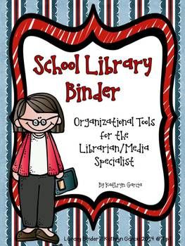 School Library Binder: Organizational Tools for the Librar