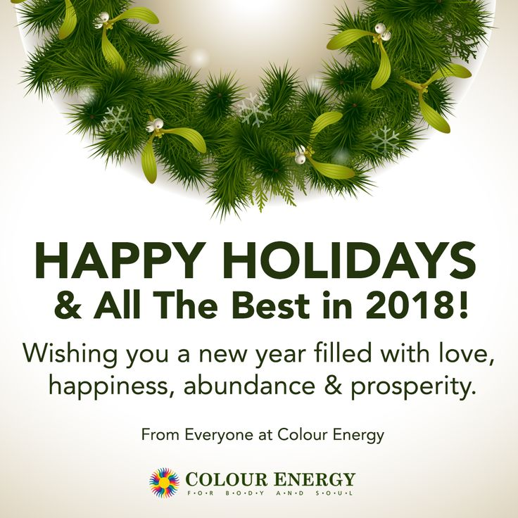 Happy Holidays & All The Best in 2018! Wishing you a new year filled with love, happiness, abundance & prosperity. From Everyone at Colour Energy #colourenergy