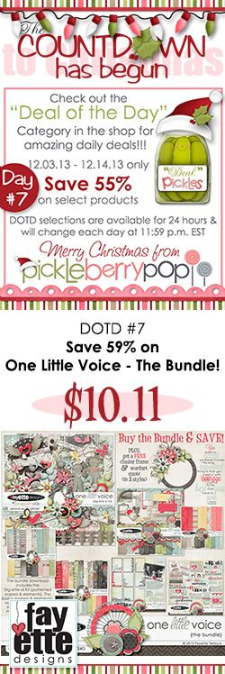 DOTD #7 is one of my recentt collections - Save 59% on One Little Voice - The Bundle! This one comes with some free goodies, too! Shop quick, the sale ends in just over 18 hours! https://www.pickleberrypop.com/shop/product.php?productid=29186&cat=108  Be sure to check out the other gorgeous goodies in the DOTD today! https://www.pickleberrypop.com/shop/home.php?cat=108