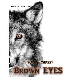 Brown Eyes (II Eyes series) - Story | Quotev