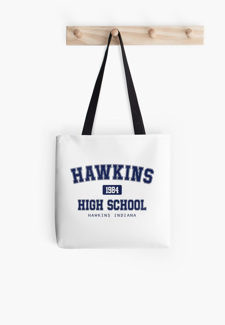 Hawkins High School - Tote Bag- Stranger Things - The Upside Down    It's 1984 and our favourite squad is attending Hawkins High, but not without problems..    #will #indiana #mike #madmax #max #eleven #jane #lucas #dustin #hopper #steve #jonathan #nancy #joyce #eggo