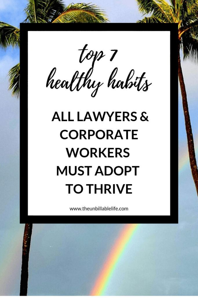 7 Habits Of Healthy Lawyers How To Relieve Stress Lawyer