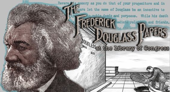 The Frederick Douglass Papers at the Library of Congress