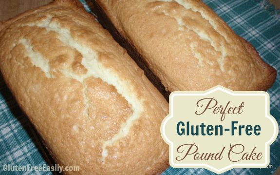 Perfect Pound Cake from Gluten-Free Easily