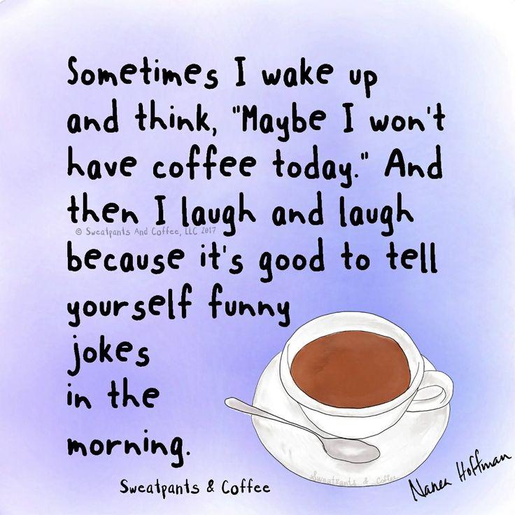 Coffee joke #CoffeeHumor #CoffeeQuotes