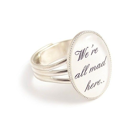 We're all mad here ring Cheshire cat quote Alice in by LunarraStar, $19.50Rings Cheshire, Cat Ring, Mad, Alice In Wonderland, Jewelry, Wonderland Rings, Cheshire Cat Quotes, Quotes Alice, We R