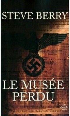 Découvrez Le musée perdu, de Steve Berry sur Booknode, la communauté du livre