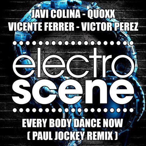 Javi Colina, Quoxx, Vicente Ferrer, Victor Perez - Every Body Dance Now (Paul Jockey Remix)