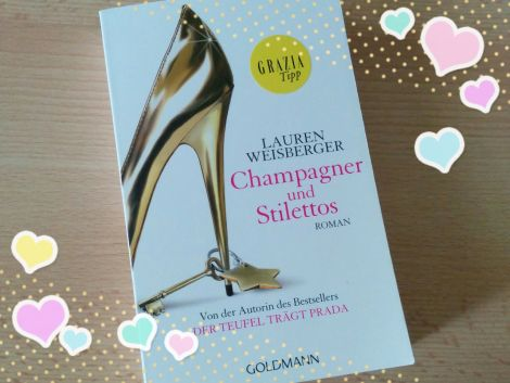 Review:  Champagner und Stilettos von Lauren Weisberger