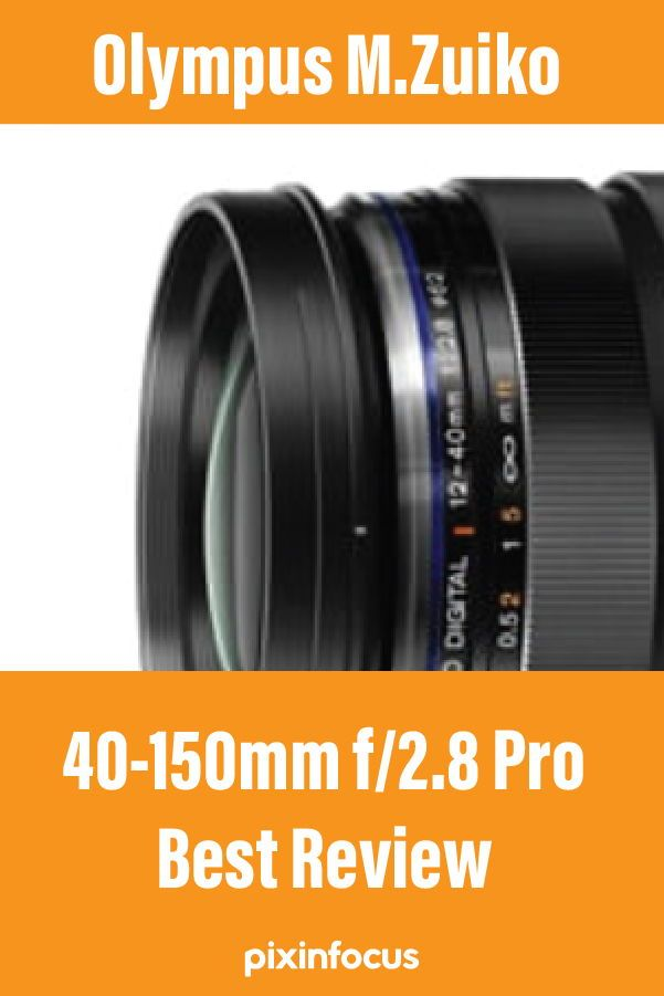 Olympus M Zuiko 12 40mm F 2 8 Pro Lens Review Pixinfocus In 2021 Olympus Camera Olympus Photography Gear