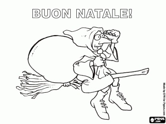 Merry Christmas with the Befana, the Italian tradition, in italian coloring page