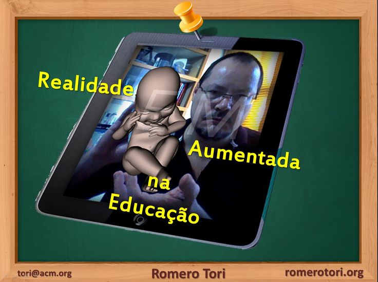 Educação sem Distância - Blog do Romero Tori: Realidade Aumentada na Educação