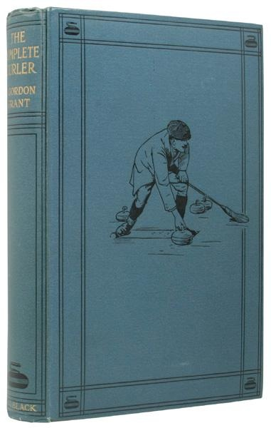 1914 The Complete Curler-- Being the Complete History and Practice of the Ancient and Royal Game of Curling