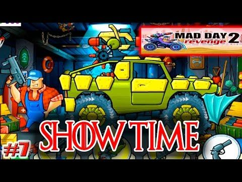 MAD DAY 2 REVENGE  Episode 7   ITS SHOW TIME