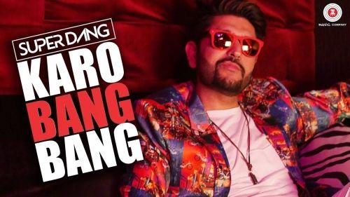 Karo Bang Bang Is The Single Track By Singer Super Dang.Lyrics Of This Song Has Been Penned By Super Dang & Music Of This Song Has Been Given By Super Dang.