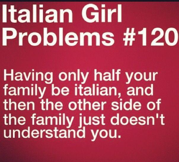 Italian girl problems <3