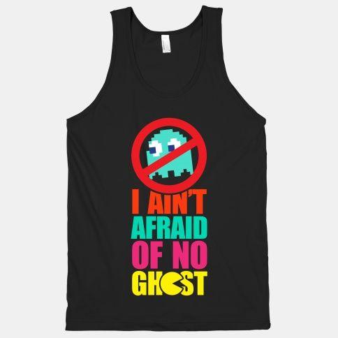 I Ain't Afraid Of No Ghost (tank)   HUMAN