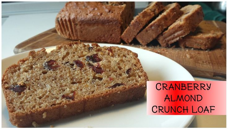 Cranberry Almond Loaf - Powered by @ultimaterecipe