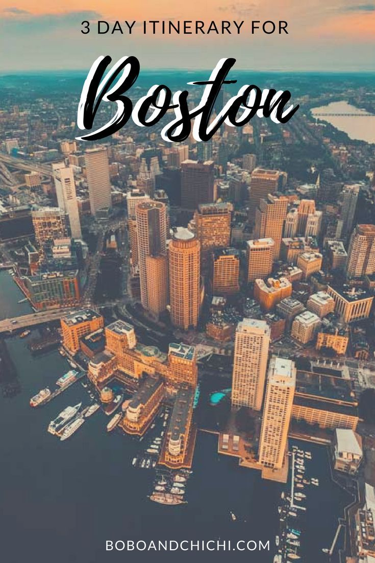 The Perfect Itinerary For 3 Days In Boston Boston Travel Guide