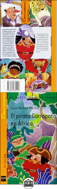 El pirata Garrapata en África (Barco de Vapor Naranja) Juan Muñoz Martín ✿ Libros infantiles y juveniles - (De 6 a 9 años) ✿