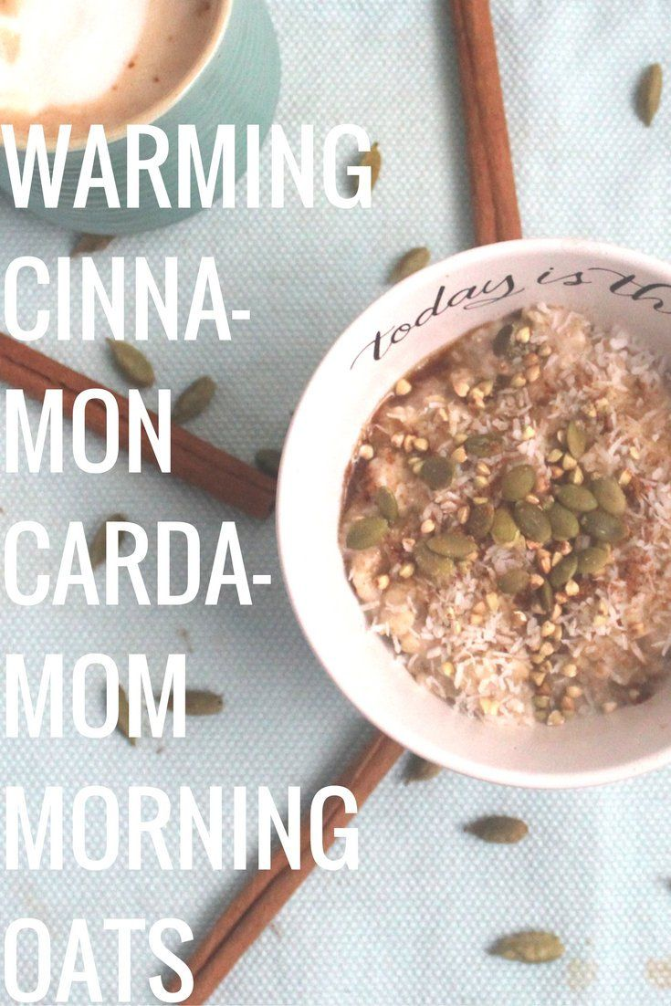 Vegan, Gluten free, Breakfast Warming Cinnamon-Cardamom Morning Oats