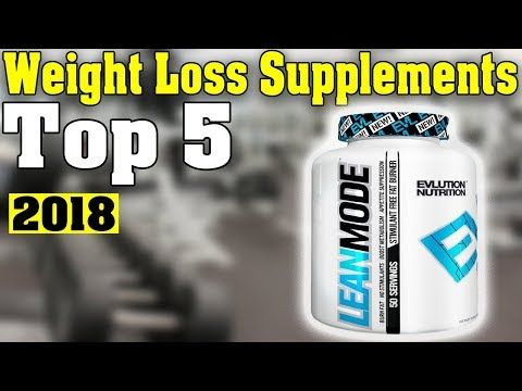 Top 5 Best Weight Loss Pills 2018 Let S Get This Started