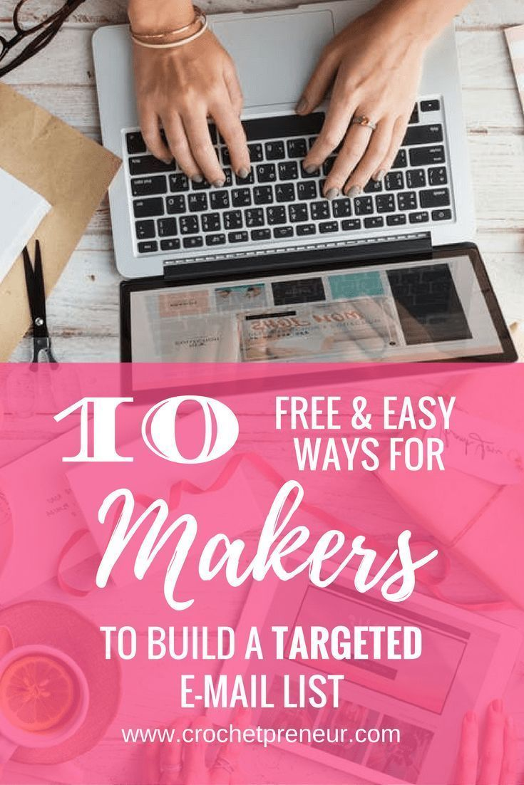 10 free and easy ways for makers to build a targeted email list