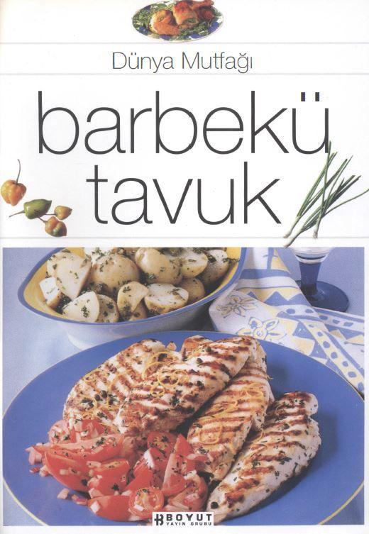 Dünya Mutfağı - Barbekü Tavuk