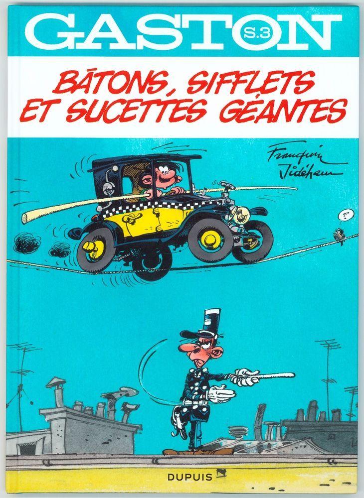 FRANQUIN - GASTON LAGAFFE HS 3 - BATONS, SIFFLETS ET SUCETTES GÉANTES  / EO 2013