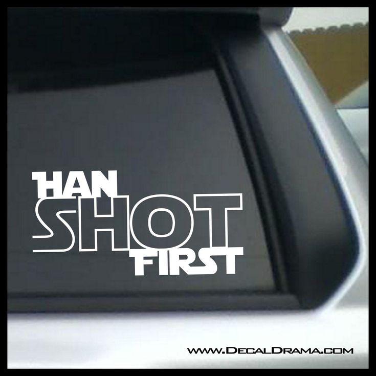 Han SHOT First, Star Wars-Inspired Fan Art Vinyl Wall Decal