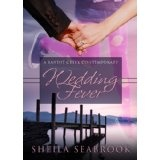 Wedding Fever (Bandit Creek Books) (Kindle Edition)By Sheila Seabrook