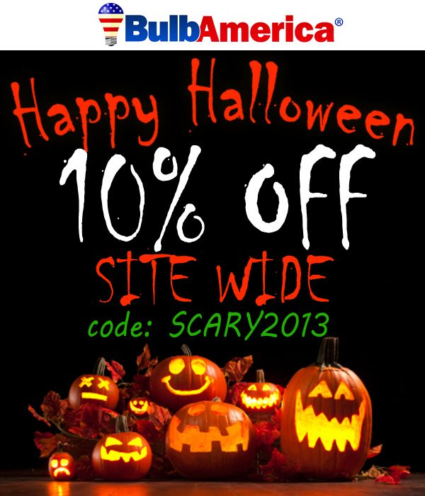 #HappyHalloween Last Day to Use your 10% Coupon Code! Don't waste time! code: SCARY2013 http://www.bulbamerica.com/