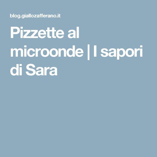 Pizzette al microonde | I sapori di Sara