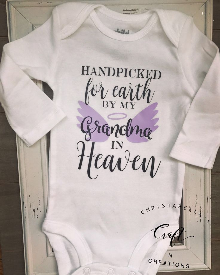 Handpicked for Earth by my Grandma in Heaven Onesie