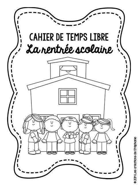 Les créations de Stéphanie: Cahier de temps libre pour la rentrée scolaire