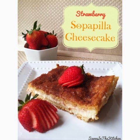 I have a Strawberry Sopapilla Cheesecake Recipe that is easy and oh so delicious!
