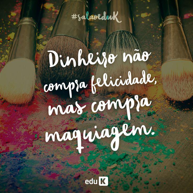Para um bom amante de maquiagem, ela pode mesmo ser considerada felicidade, não é mesmo? E quer fazer maquiagens bafo? A eduK ensina várias!