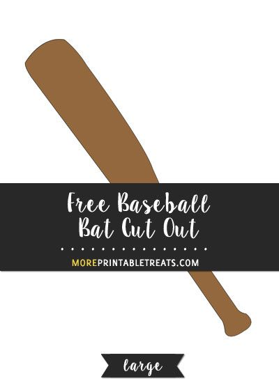 Free Baseball Bat Cut Out - Large