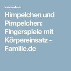 Himpelchen und Pimpelchen: Fingerspiele mit Körpereinsatz - Familie.de