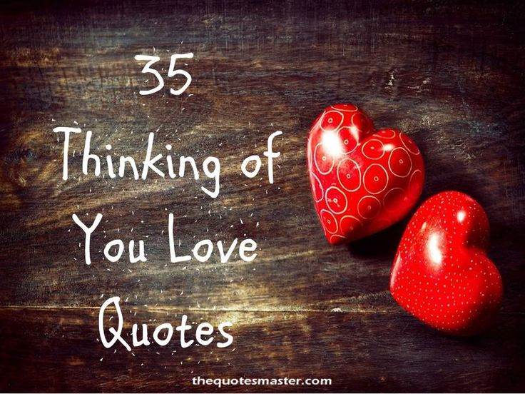 Thinking Of You Love Quotes, Thinking Of You Quotes For