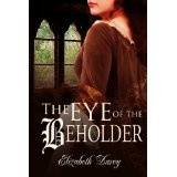 The Eye of the Beholder (Fairytale Collection) (Kindle Edition)By Elizabeth Darcy