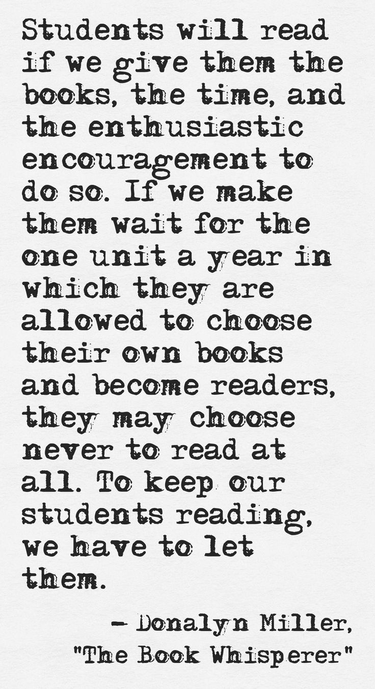 From The Book Whisperer: Awakening the Inner Reader in Every Child, by Donalyn Miller
